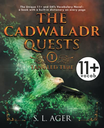 The Cadwaladr Quests: Tangled Time By S. L. Ager