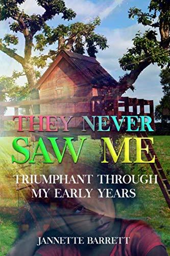 Triumph Through My early Years By Jannette Barrett