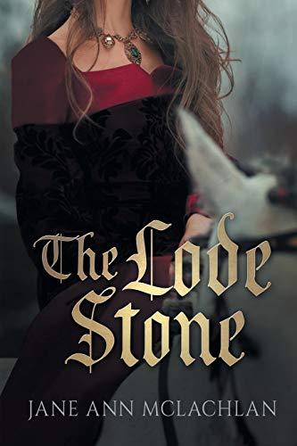 The Lode Stone By Jane Ann McLachlan