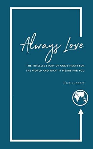 Always Love By Sara Lubbers