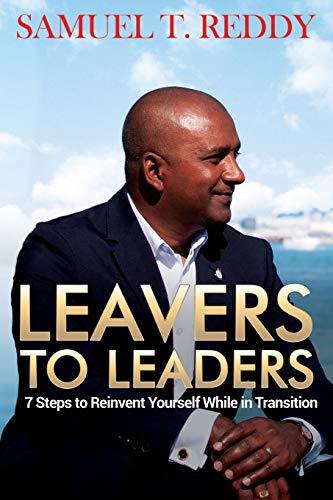 Leavers to Leaders By Samuel T. Reddy
