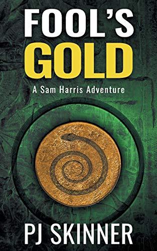 Fool's Gold By Pj Skinner