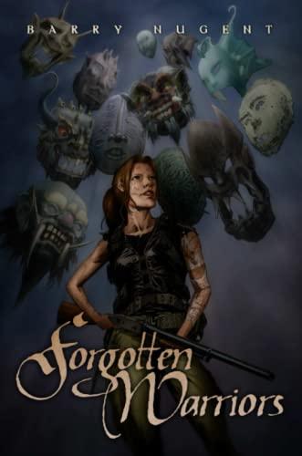 Forgotten Warriors By Barry Nugent