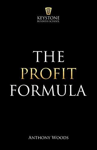 The Profit Formula By Anthony Woods