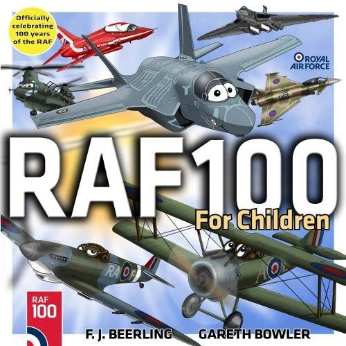 RAF100 for children By F. J. Beerling