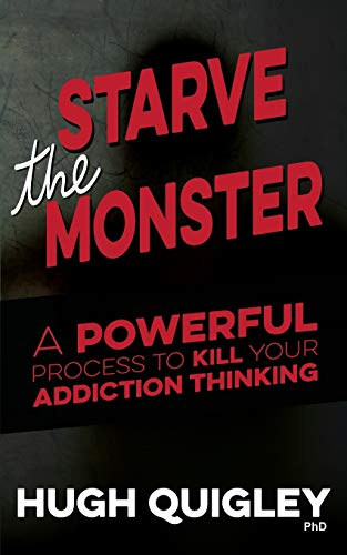 Starve The Monster By Hugh Quigley