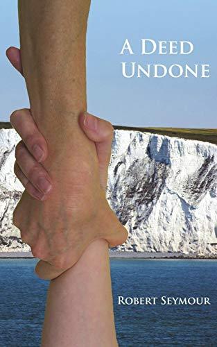 A A Deed Undone By Robert Seymour