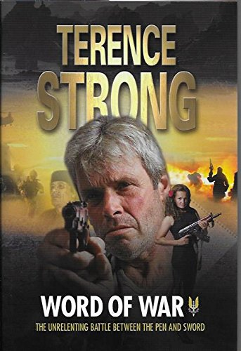 WORD OF WAR By Terence Strong