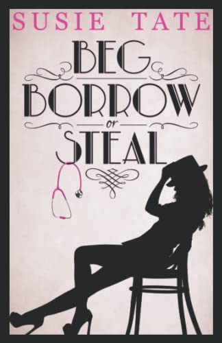 Beg, Borrow or Steal By Susie Tate