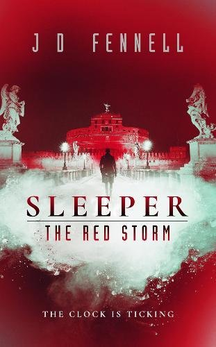Sleeper: The Red Storm By J. D. Fennell