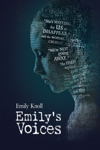 EMILY'S VOICES By Emily Knoll