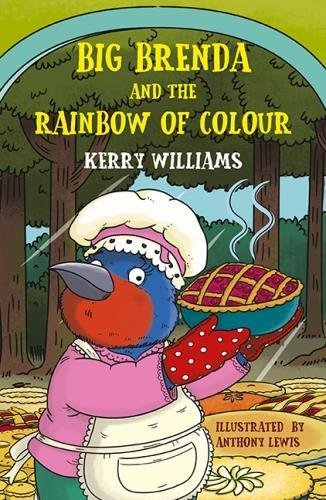 Big Brenda and the Rainbow of Colour By Kerry Williams
