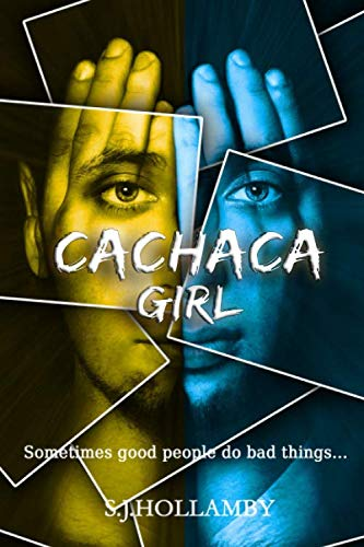 Cachaca Girl By S J Hollamby