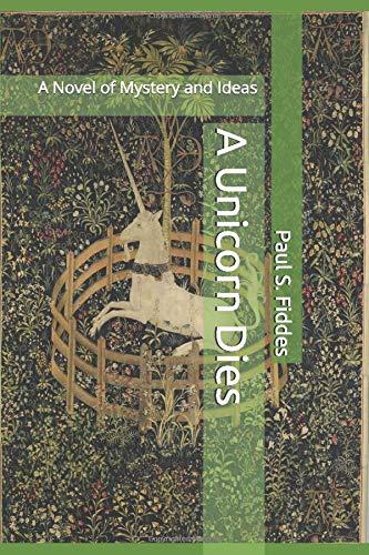 A Unicorn Dies By Paul S. Fiddes