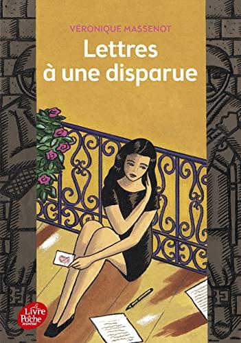 Lettres a une disparue By Veronique Massenot