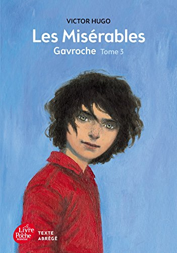 Les Miserables Tome 3 Gavroche (Texte abrege) By Victor Hugo