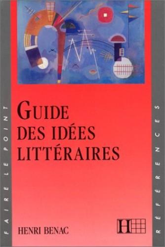 Guide des idées littéraires By Michle Laskar