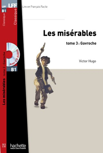 Les Miserables (Gavroche) - Livre & Cd audio MP3 By Victor Hugo