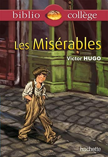 Bibliocollège - Les Misérables, Victor Hugo By Victor Hugo