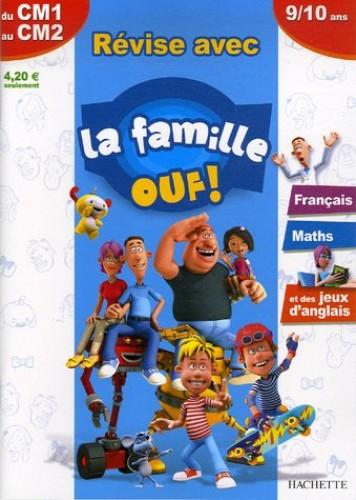 Révise avec la famille Ouf ! du CM1 au CM2 : Français Maths et des jeux d'anglais By Michle Lecreux