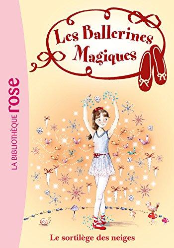 Les Ballerines Magiques 02 - Le sortilège des neiges (Les Ballerines Magiques (2)) By Darcey Bussell