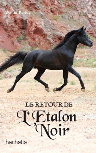 L'étalon noir - Tome 2 - Le retour de l'étalon noir (L'Étalon Noir (2)) By Walter Farley