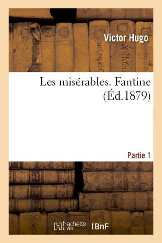 Les miserables. Partie 1 Fantine By Victor Hugo
