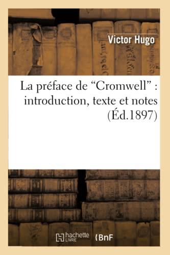 La preface de Cromwell By Victor Hugo