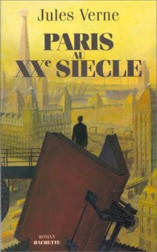 Paris Au Siecle By Jules Verne