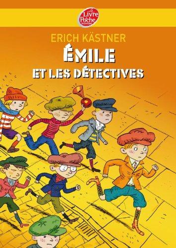 Emile ET Les Detectives By Erich Kastner