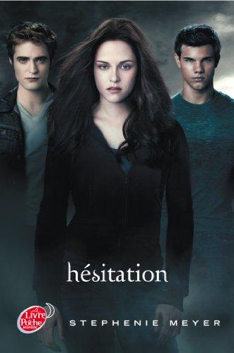Saga Twilight - Tome 3 - Hesitation (avec affiche en couverture) (Livre de Poche Jeunesse (1670))