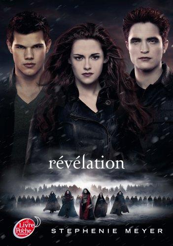 Saga Twilight - Tome 4 - Revelation (avec affiche en couverture) (Livre de Poche Jeunesse (1671))