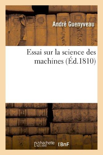 Essai sur la science des machines By Guenyveau-A