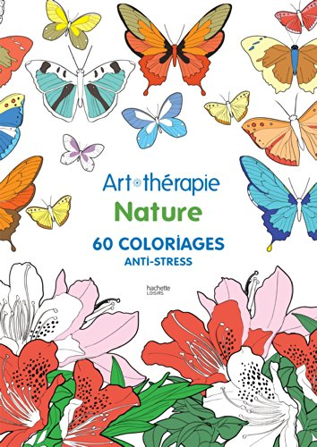 Nature 60 Coloriages Anti Stress Art Therapie By Jeane Montano Used 9782013968751 World Of Books