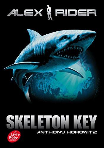 Alex Rider 3/Skeleton Key By Anthony Horowitz