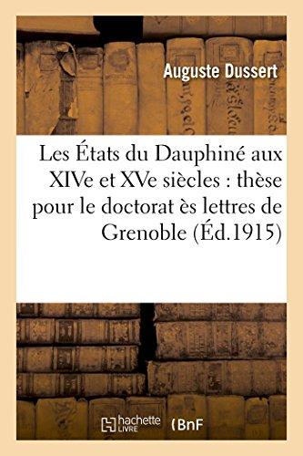 Les  tats Du Dauphin  Aux Xive Et Xve Si cles By Dussert-A