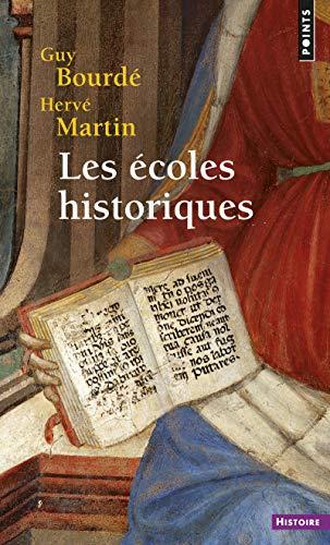 Les Ecoles historiques (Points histoire)