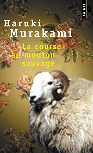 La course au mouton sauvage By Haruki Murakami