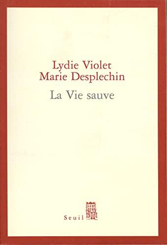 La Vie sauve (Cadre rouge) By Lydie Violet