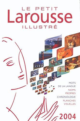 Petit Larousse Illustre 2004 By Larousse Editorial