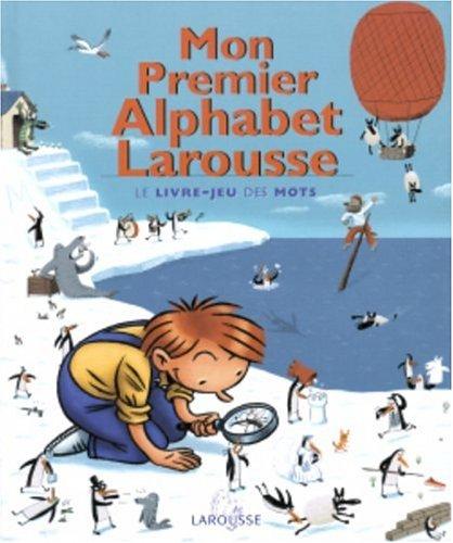 Mon Premier Alpahbet Larousse By A. M. Lorrain