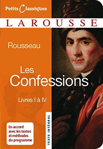 Les Confessions: Livres 1-4 By Jean Jacques Rousseau