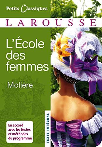 L'ecole des femmes By Moliere