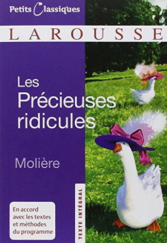 Les precieuses ridicules By Moliere