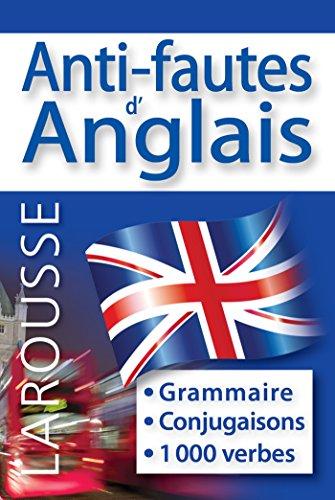 Anti-fautes d'anglais By Larousse