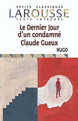 Le Dernier Jour D'Un Condamne Claude Gueux By Victor Hugo