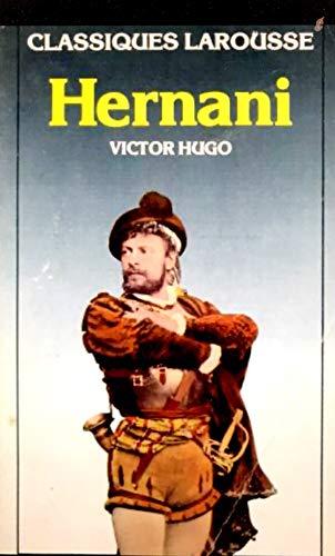Hernani By Victor Hugo
