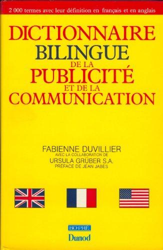 Dictionnaire Bilingue De La Publicite Et De La Communication By Duvillier