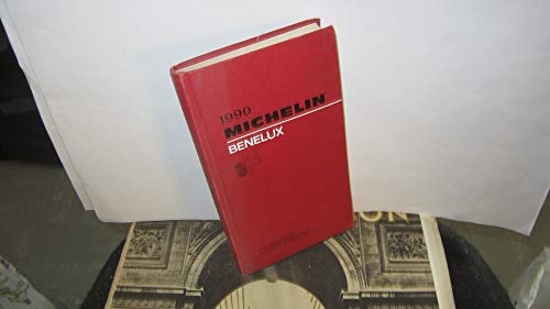 Michelin Red Guide: Benelux, 1990 by Michelin Travel Publications
