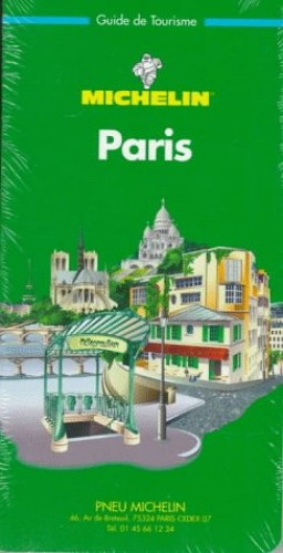 Michelin Green Guide: Paris By Michelin Travel Publications